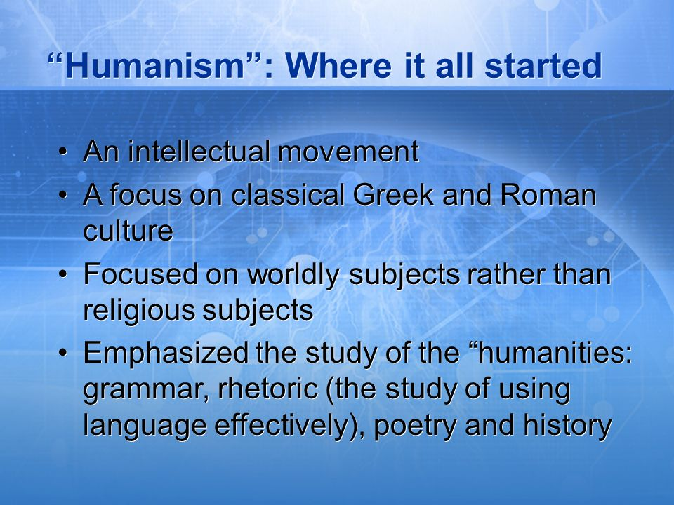 Humanism : Where it all started