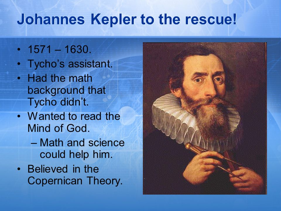 Johannes Kepler to the rescue!