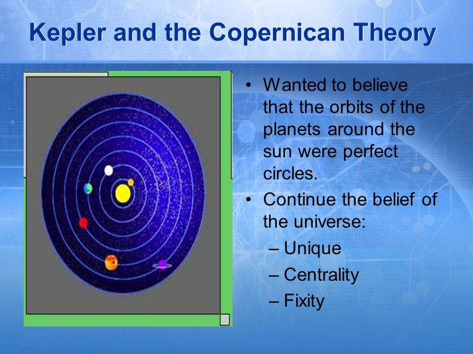 Kepler and the Copernican Theory