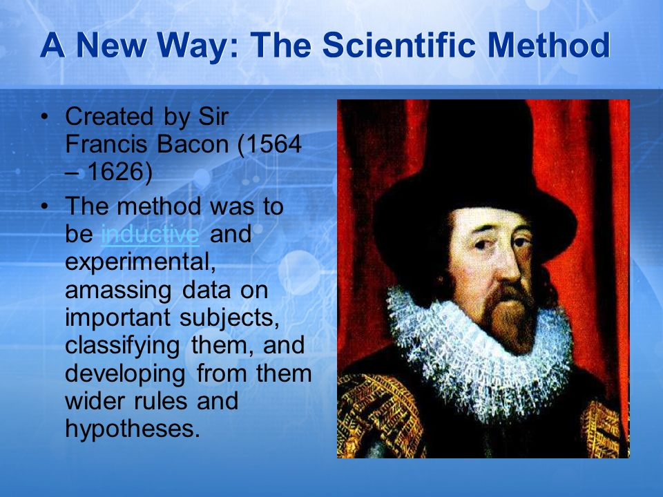 A New Way: The Scientific Method