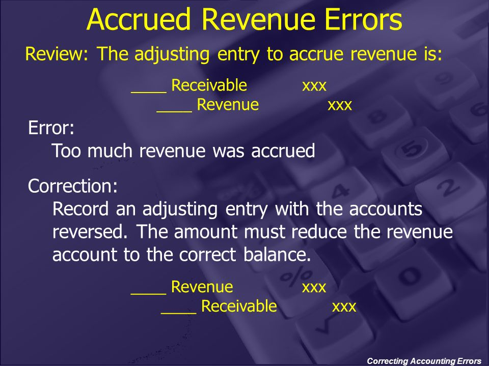 Accrued Revenue Errors