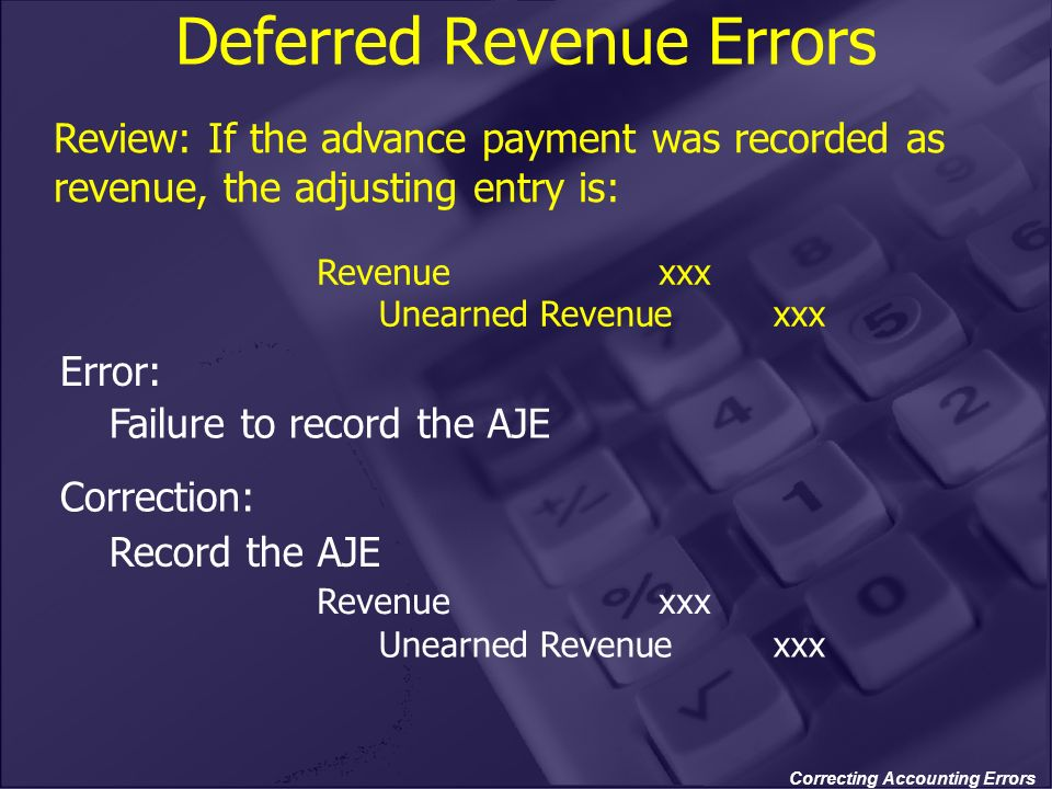 Deferred Revenue Errors