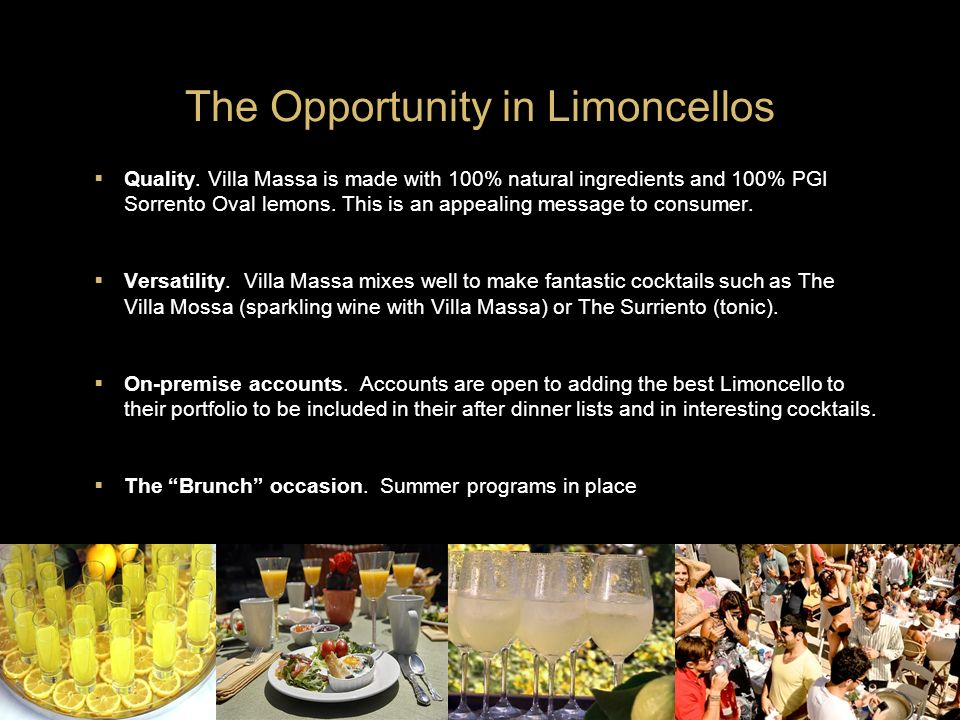 The Opportunity in Limoncellos