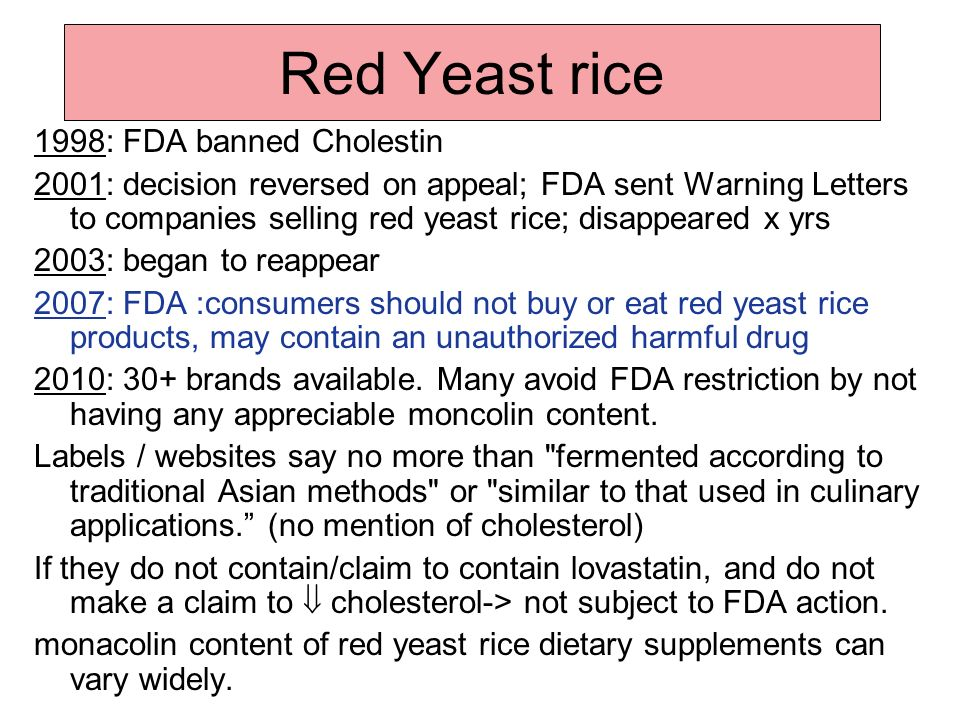 Red Yeast rice 1998: FDA banned Cholestin