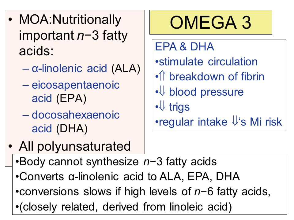 OMEGA 3 MOA:Nutritionally important n−3 fatty acids: