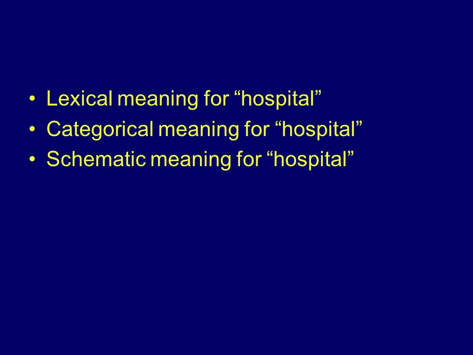 Lexical meaning for hospital