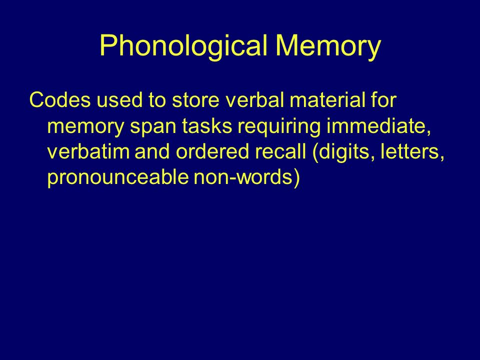 Phonological Memory
