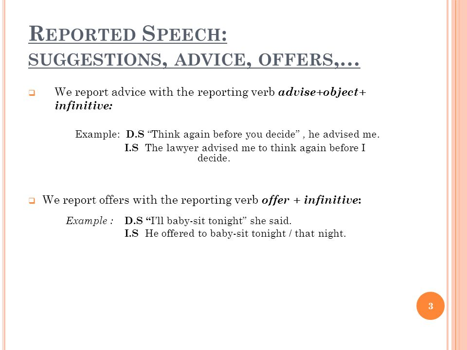 Reported Speech: suggestions, advice, offers,…
