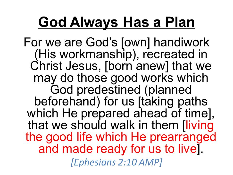 God Always Has a Plan