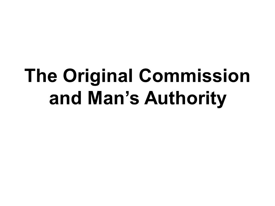 The Original Commission and Man's Authority