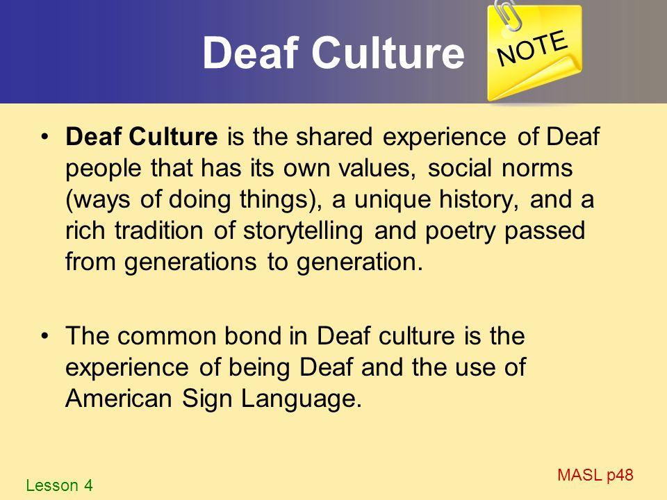 NOTE Deaf Culture.