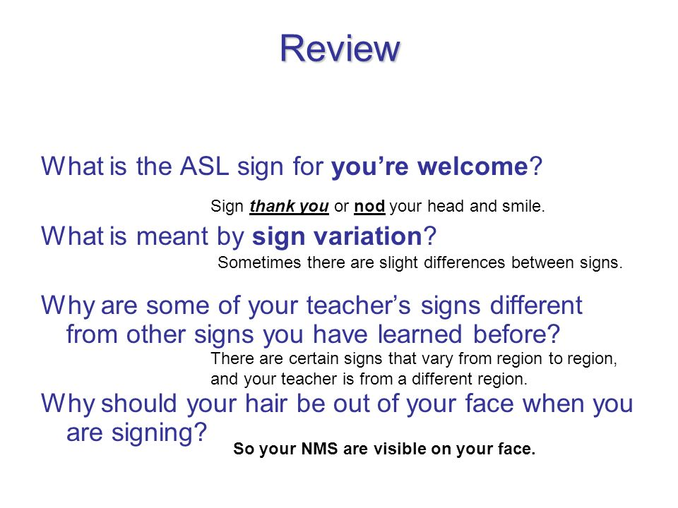 Review What is the ASL sign for you're welcome