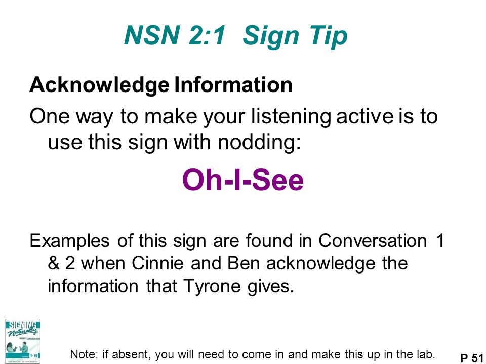 Oh-I-See NSN 2:1 Sign Tip Acknowledge Information