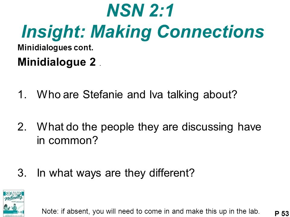 NSN 2:1 Insight: Making Connections