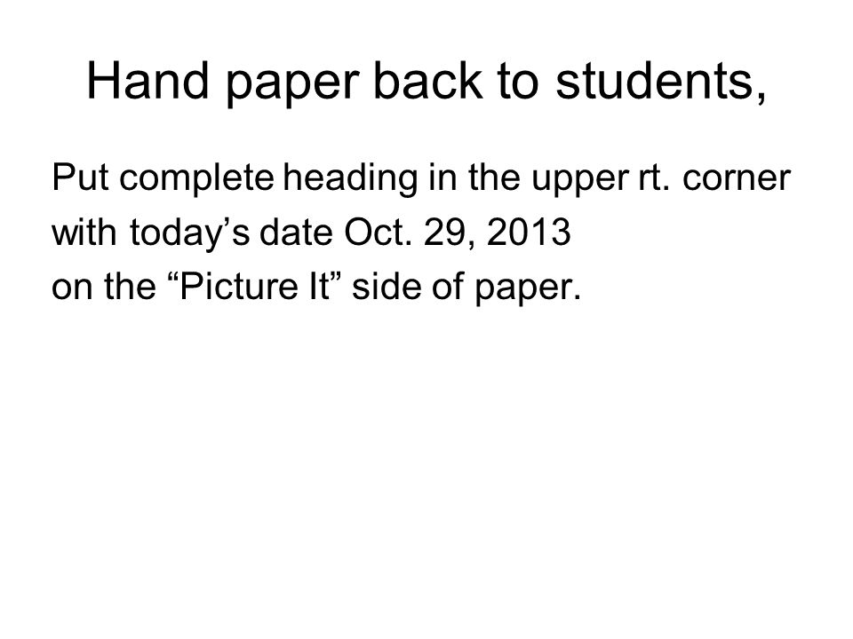 Hand paper back to students,