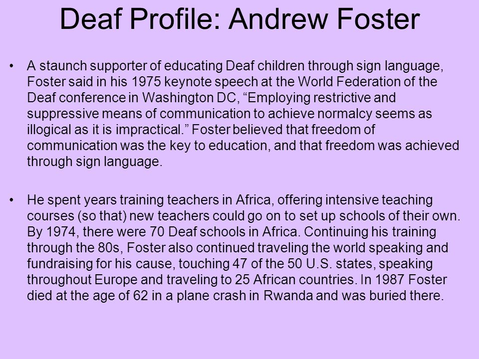 Deaf Profile: Andrew Foster