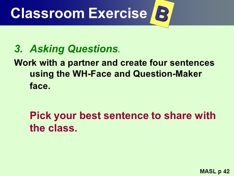 B Classroom Exercise Asking Questions.