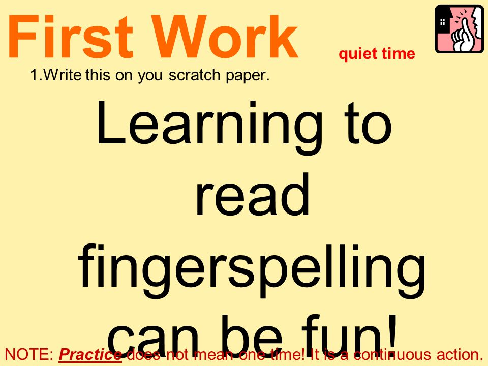 Learning to read fingerspelling can be fun!