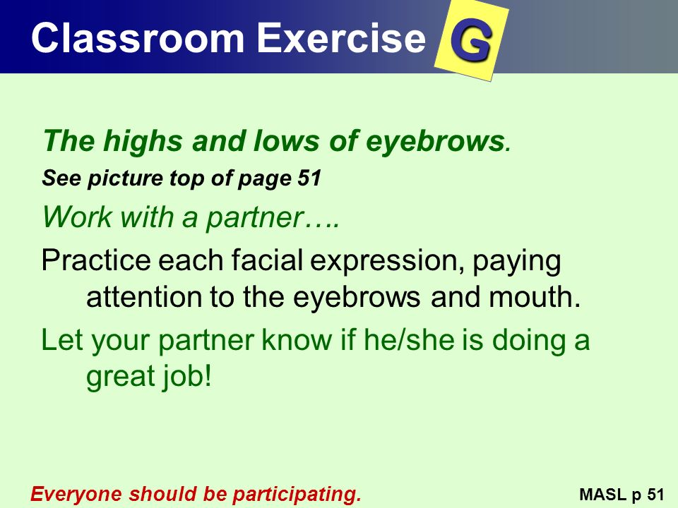 G Classroom Exercise The highs and lows of eyebrows.