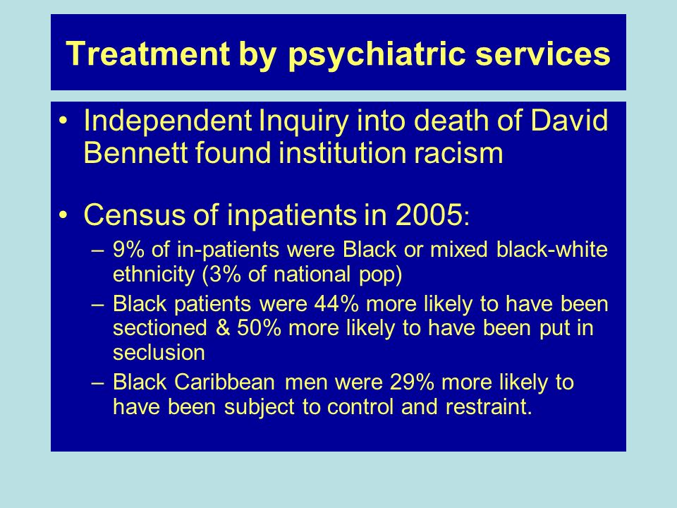 Treatment by psychiatric services
