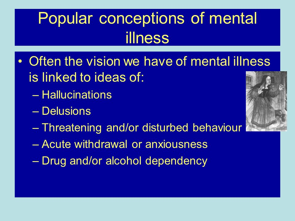 Popular conceptions of mental illness