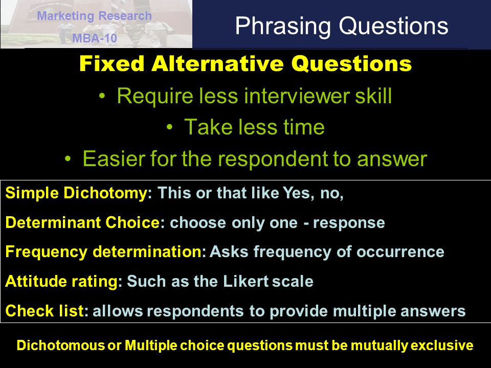Phrasing Questions Fixed Alternative Questions