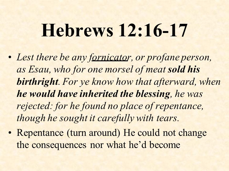 Hebrews 12:16-17