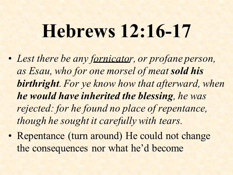 Hebrews 12:16-17
