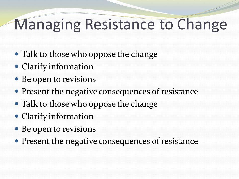 Managing Resistance to Change