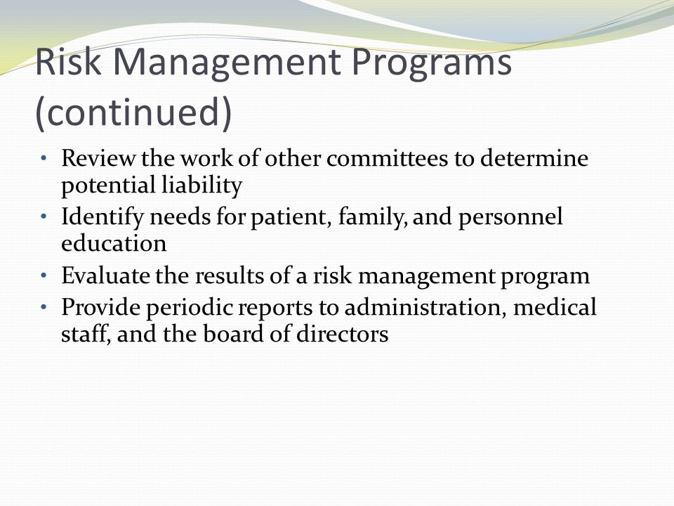 Risk Management Programs (continued)