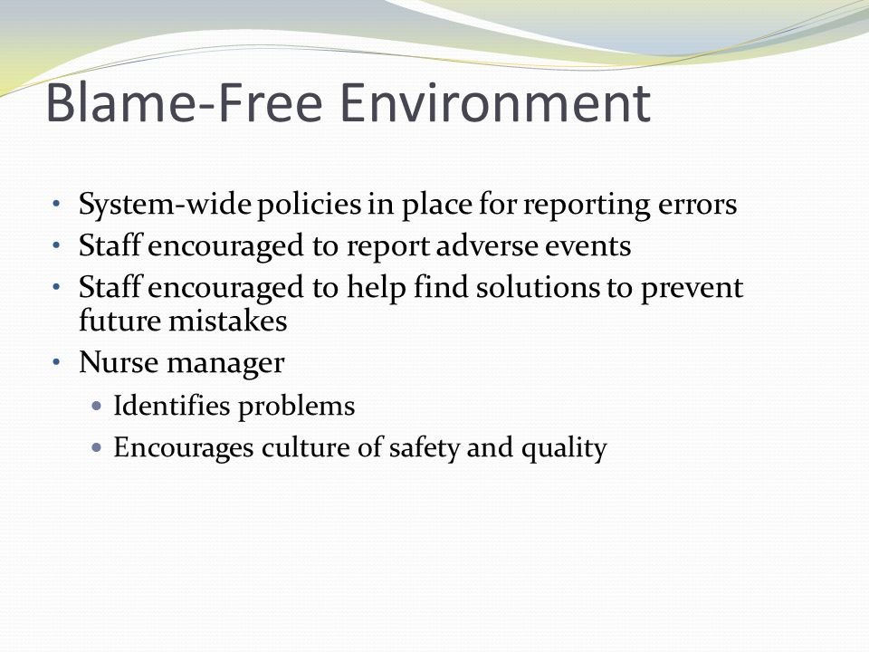 Blame-Free Environment