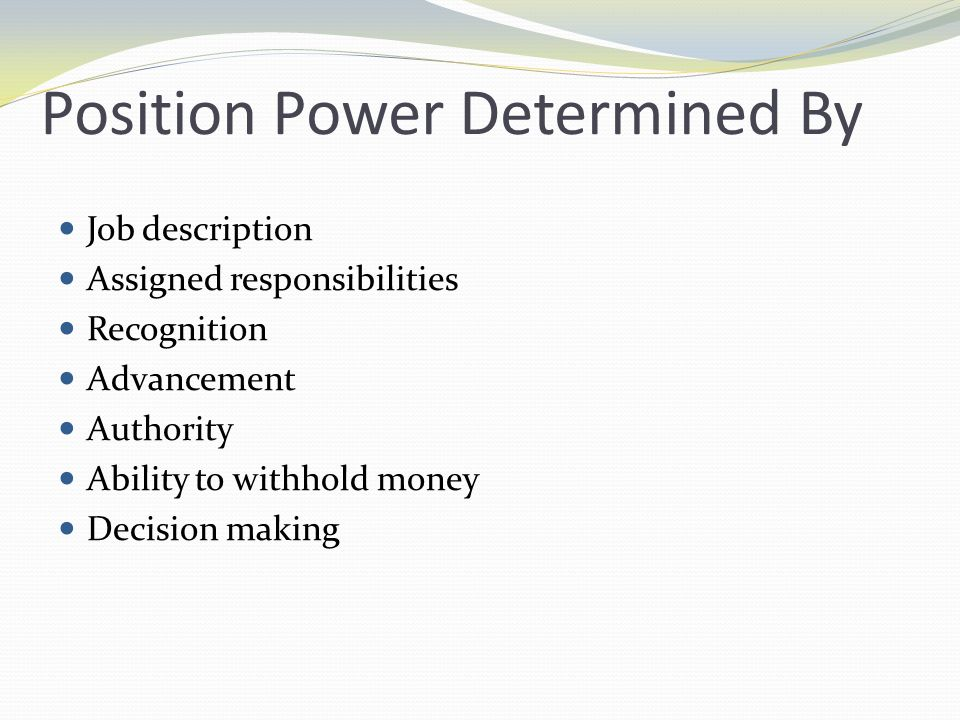 Position Power Determined By