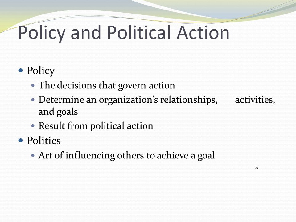 Policy and Political Action