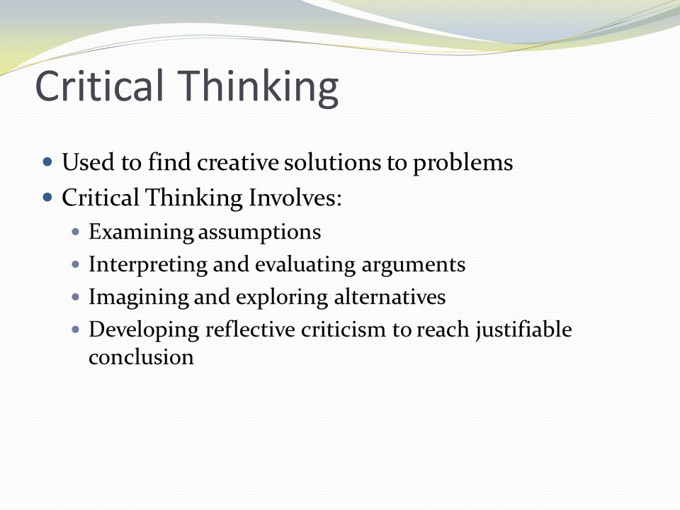 critical thinking problems and solutions Critical thinking is an important skill for business success, but many employees, and even leaders, lack it here's how to get better at it.