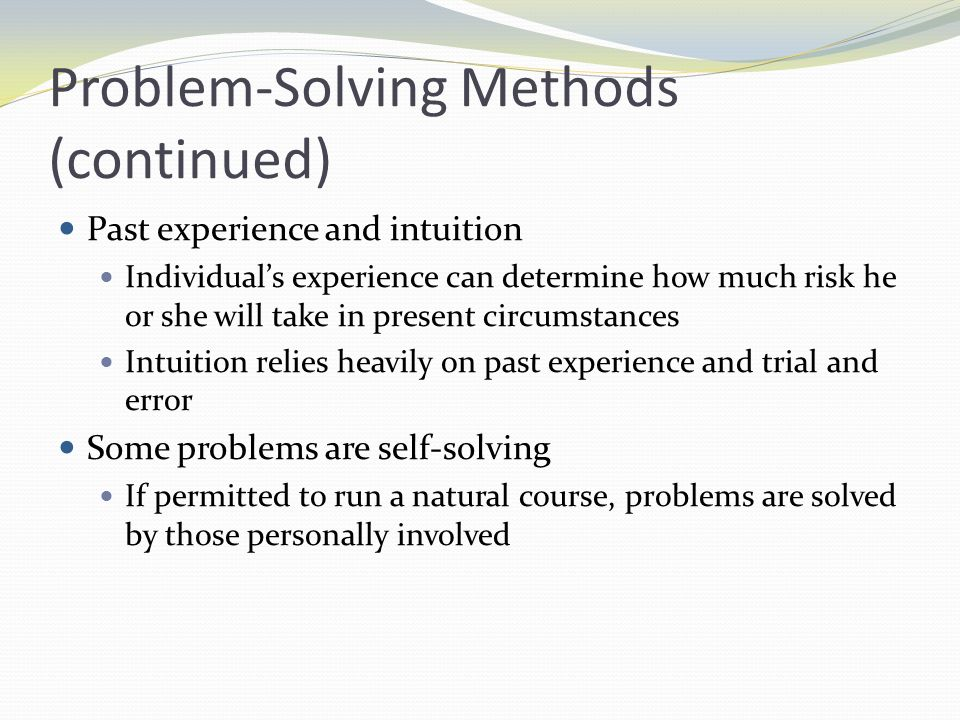 Problem-Solving Methods (continued)