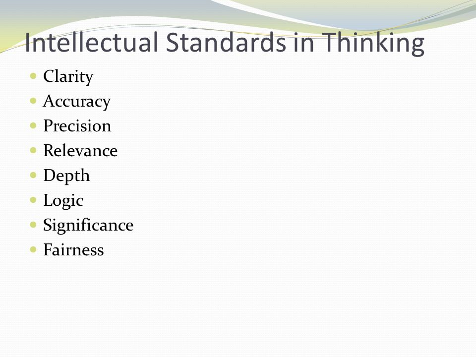 Intellectual Standards in Thinking