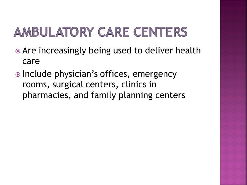 Ambulatory Care Centers