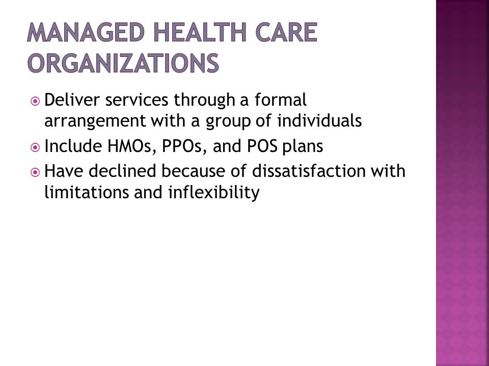 Managed Health Care Organizations
