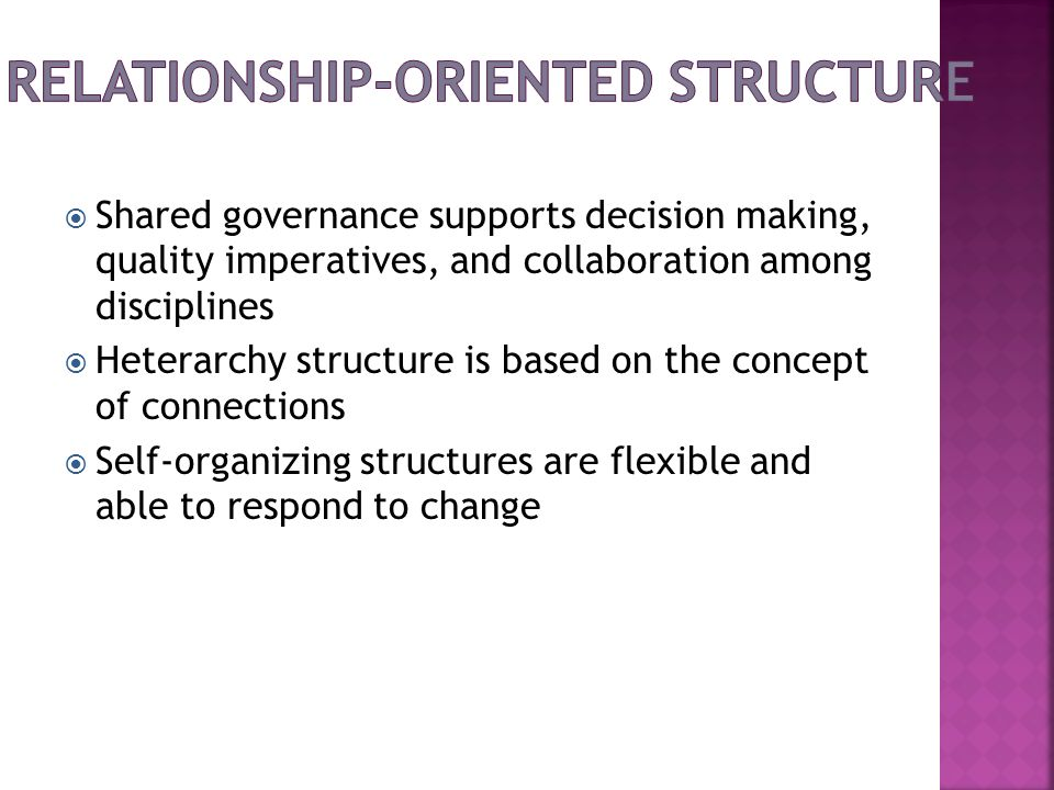 Relationship-Oriented Structure