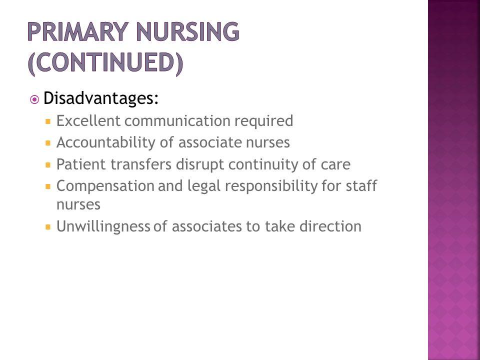 Primary Nursing (continued)