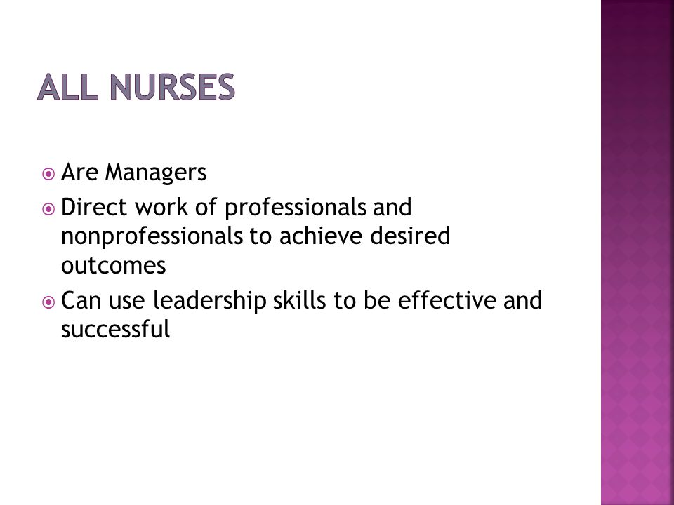 All Nurses Are Managers