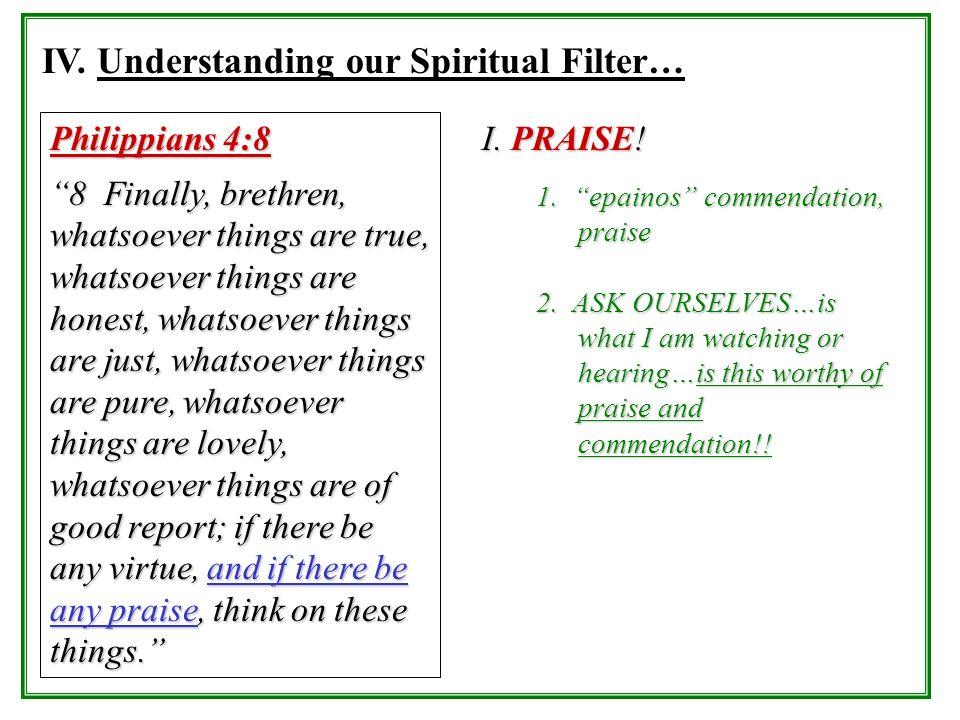 IV. Understanding our Spiritual Filter…