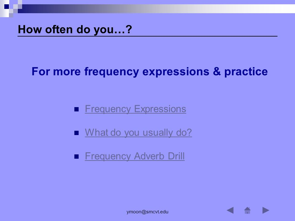 For more frequency expressions & practice
