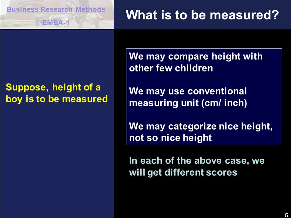 What is to be measured We may compare height with other few children