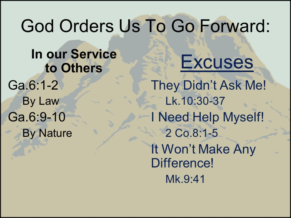 God Orders Us To Go Forward: