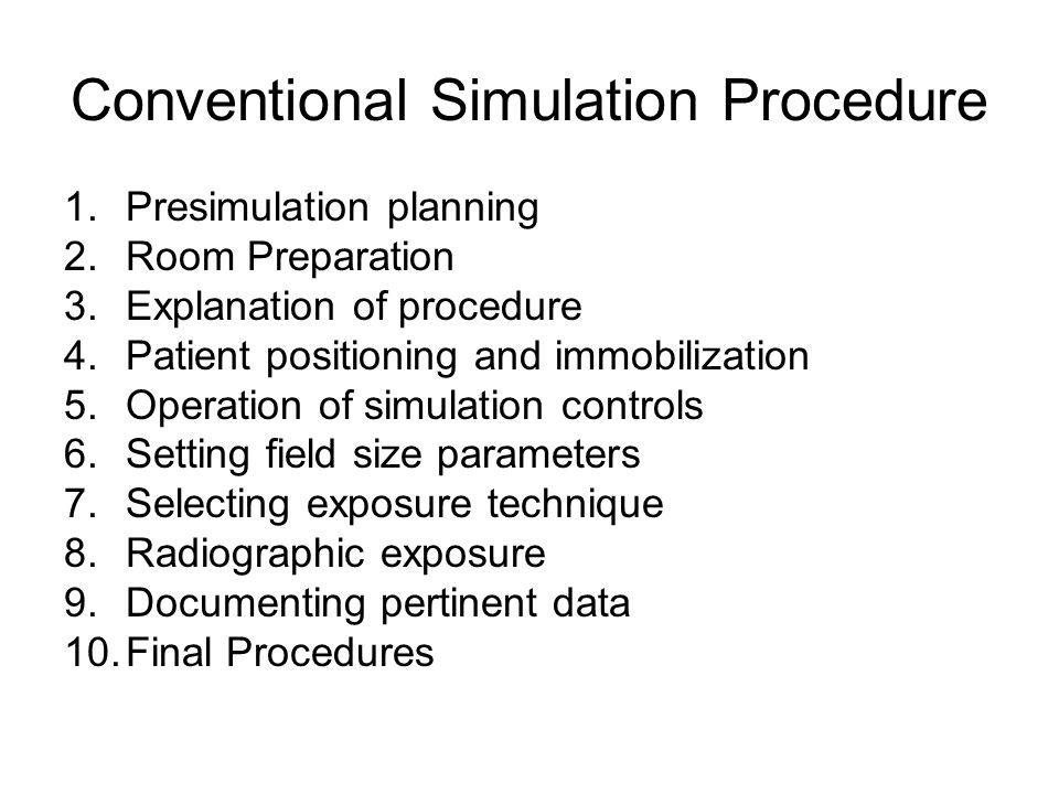 Conventional Simulation Procedure