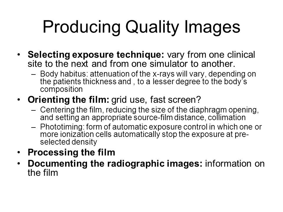 Producing Quality Images