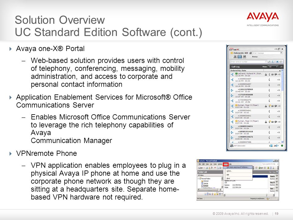 Solution Overview UC Standard Edition Software (cont.)