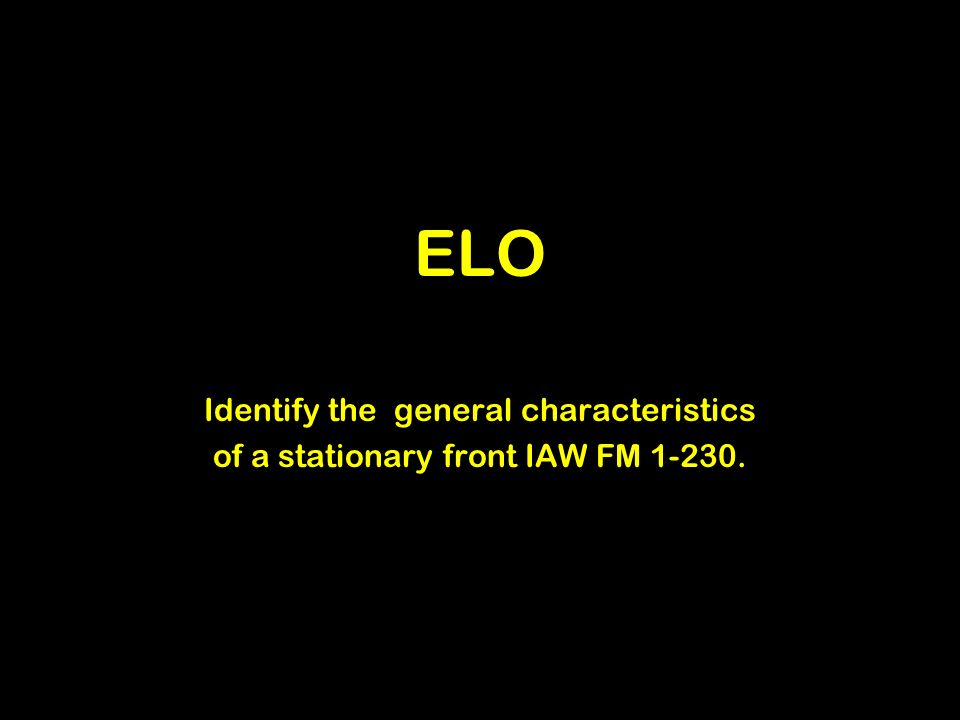 ELO Identify the general characteristics