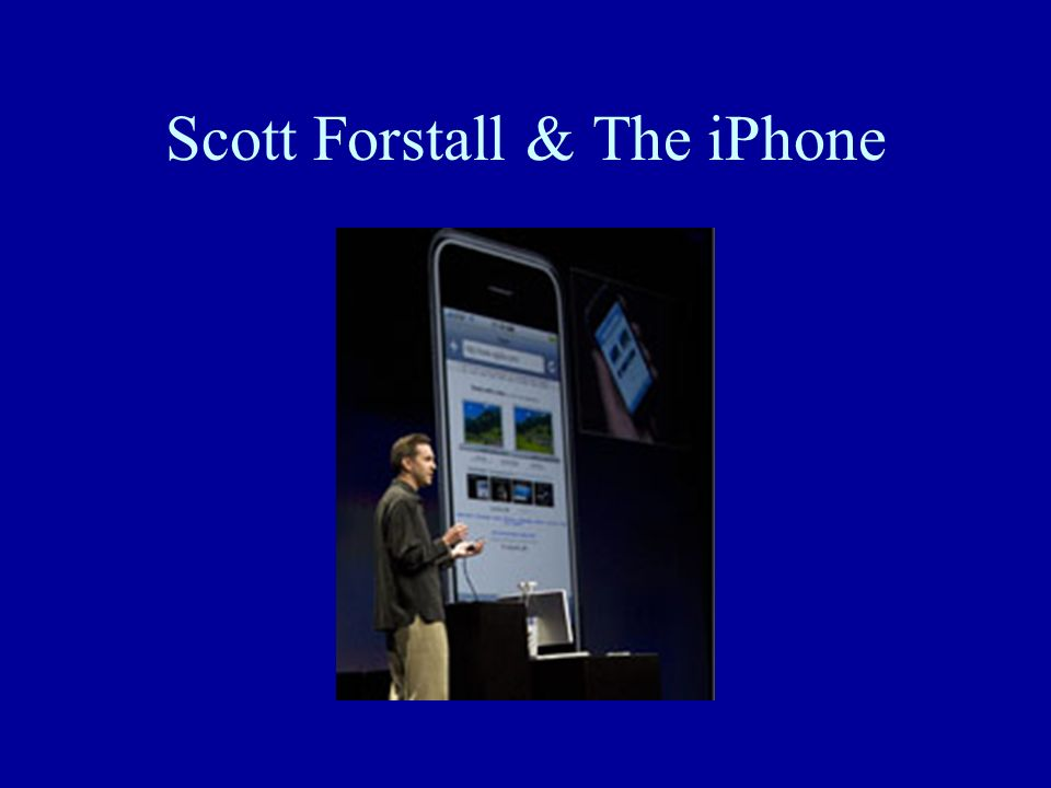 Scott Forstall & The iPhone